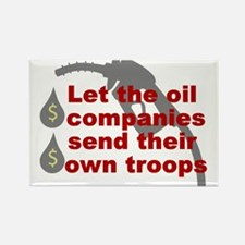 Oil Companies Troops Rectangle Magnet