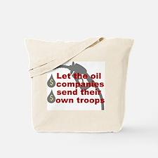 Oil Companies Troops Tote Bag
