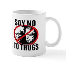 Say No to Thugs 3 Mug