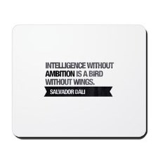 Intelligence without ambition is a bird without Mo