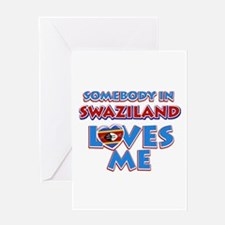 Somebody in Swaziland Loves me Greeting Card