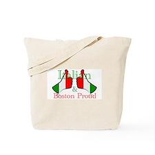 Italian and Boston Proud Tote Bag