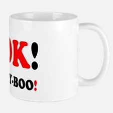 A-OK TICKETY-BOO! Mugs
