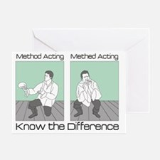 Methed Acting Greeting Card
