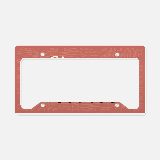 Sit Down and Write License Plate Holder
