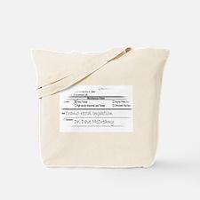 Doctor's Orders! Tote Bag