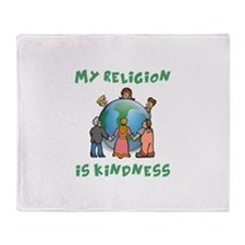 My Religion is Kindness Throw Blanket
