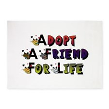 Adopt a Friend for Life 5'x7'Area Rug