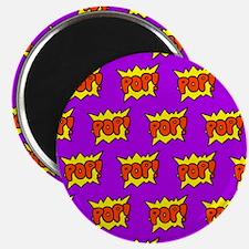 'Pop!' Magnet
