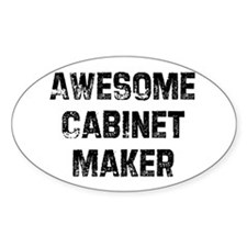 Awesome Cabinet Maker Oval Decal