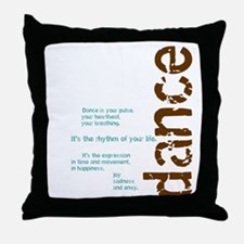 Dance the Rhythm of your Life Throw Pillow