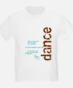 Dance the Rhythm of your Life T-Shirt