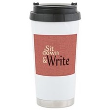 Sit Down and Write Travel Mug