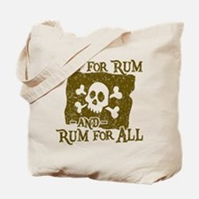 All For Rum Tote Bag