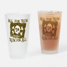 All For Rum Drinking Glass