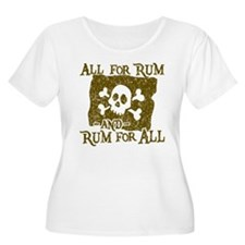 All For Rum Plus Size T-Shirt