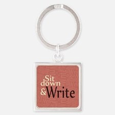 Sit Down and Write Square Keychain