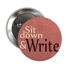 "Sit Down and Write 2.25"" Button (10 pack)"