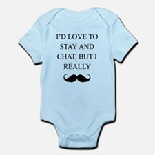 I Love To Stay And Chat But I Really Mustache Body