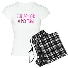 Im Actually A Mermaid Pajamas