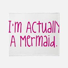 Im Actually A Mermaid Throw Blanket