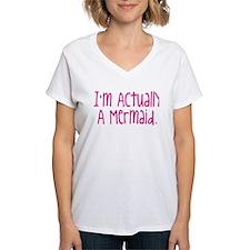 Im Actually A Mermaid T-Shirt