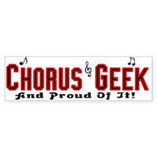 Chorus Geek Bumper Bumper Sticker