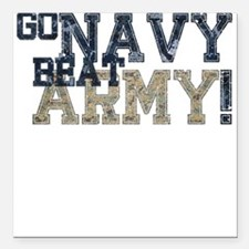 "go NAVY beat ARMY Square Car Magnet 3"" x 3"""