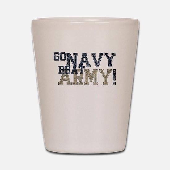 go NAVY beat ARMY Shot Glass
