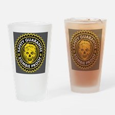 Zombie Proof Drinking Glass