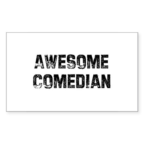 Awesome Comedian Rectangle Sticker