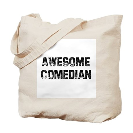 Awesome Comedian Tote Bag