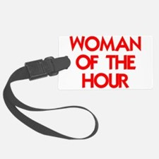 WOMAN OF THE HOUR.psd Luggage Tag