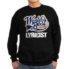 Lyricist (Worlds Best) Sweatshirt