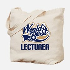 Lecturer (Worlds Best) Tote Bag