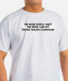 Treeing Walker Coonhound: peo Ash Grey T-Shirt