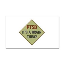 PTSD BRAIN THING! Car Magnet 20 x 12