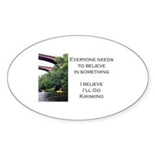 Believe in Kayaking Oval Decal