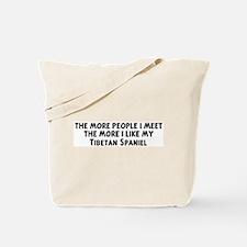 Tibetan Spaniel: people I mee Tote Bag