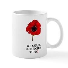 POPPY - WE SHALL REMEMBER THEM! Mugs