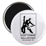 East Towne Ballrooms 2 Magnet