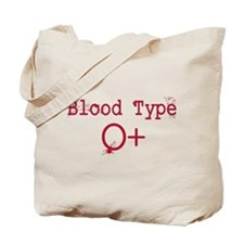 Blood Type O+ Tote Bag