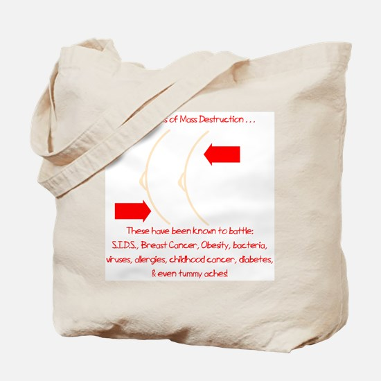 Weapons of Mass Destruction Tote Bag