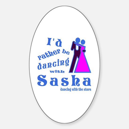 Dancing With Sasha Sticker (Oval)