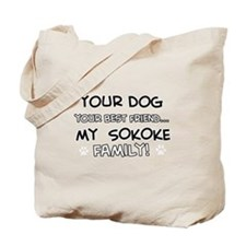 My sokoke Cat is Family Tote Bag