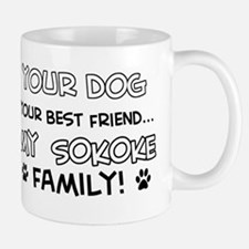 My sokoke Cat is Family Mug