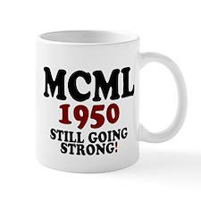 MCML - 1950- STILL GOING STRONG! Mugs