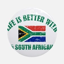 Life is better with a South African Ornament (Roun
