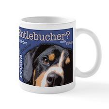 Got Entlebucher? Small Mug