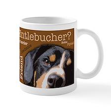 Got Entlebucher? Woof Cloud Small Mug